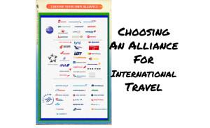 International Travel Step 1: Choosing your Alliance