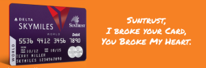 Suntrust Skymiles Debit Card Shutdown; My Wings Have Been Clipped